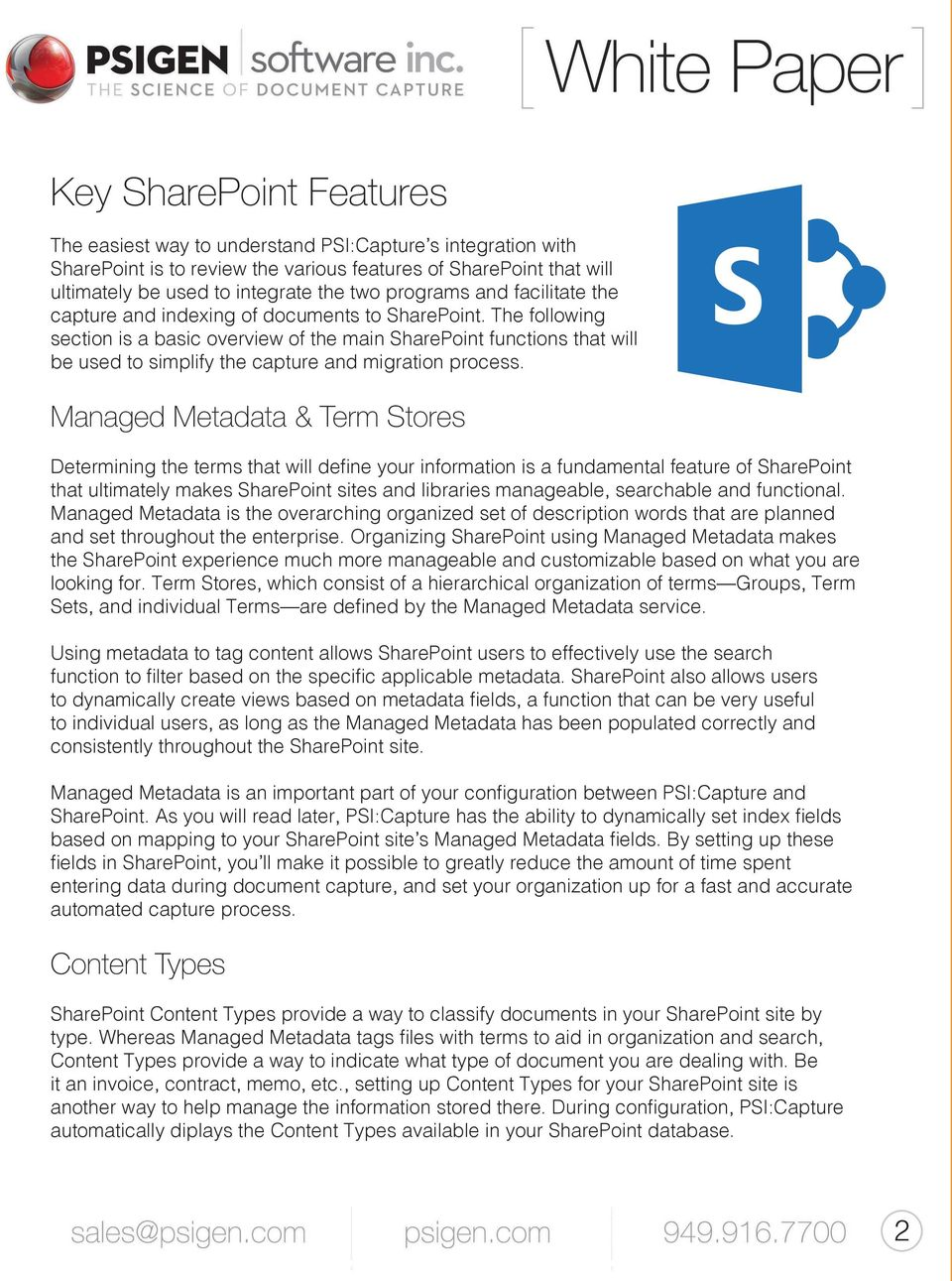The following section is a basic overview of the main SharePoint functions that will be used to simplify the capture and migration process.