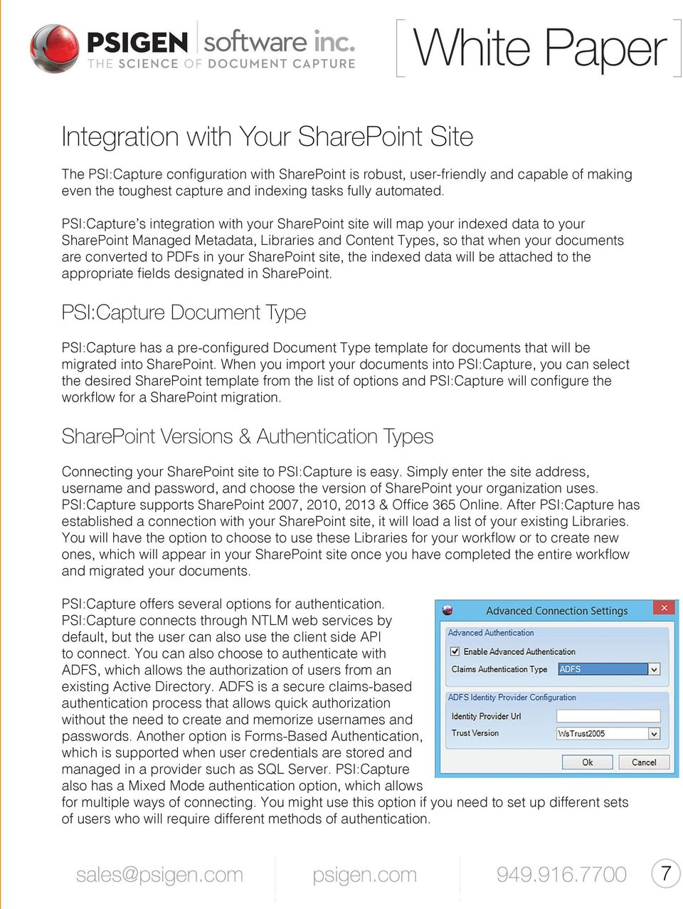 your SharePoint site, the indexed data will be attached to the appropriate fields designated in SharePoint.