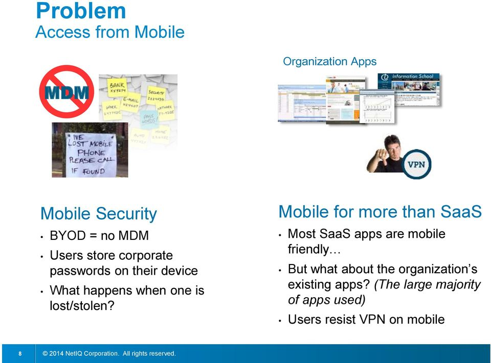 Mobile for more than SaaS Most SaaS apps are mobile friendly But what about the