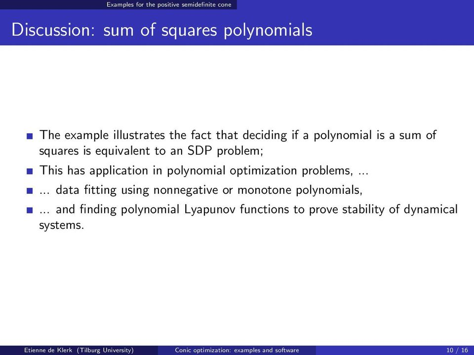 optimization problems,...... data fitting using nonnegative or monotone polynomials,.