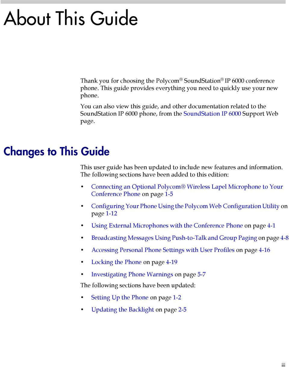Changes to This Guide This user guide has been updated to include new features and information.