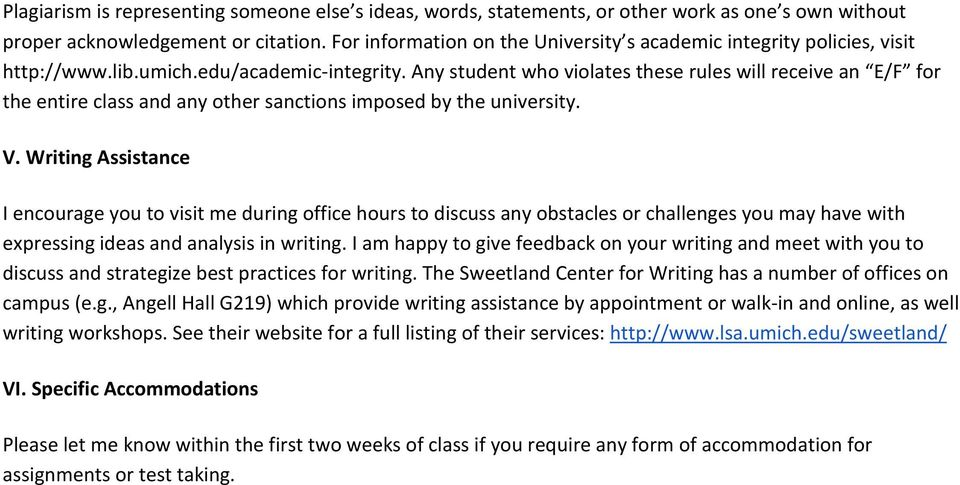 Any student who violates these rules will receive an E/F for the entire class and any other sanctions imposed by the university. V.
