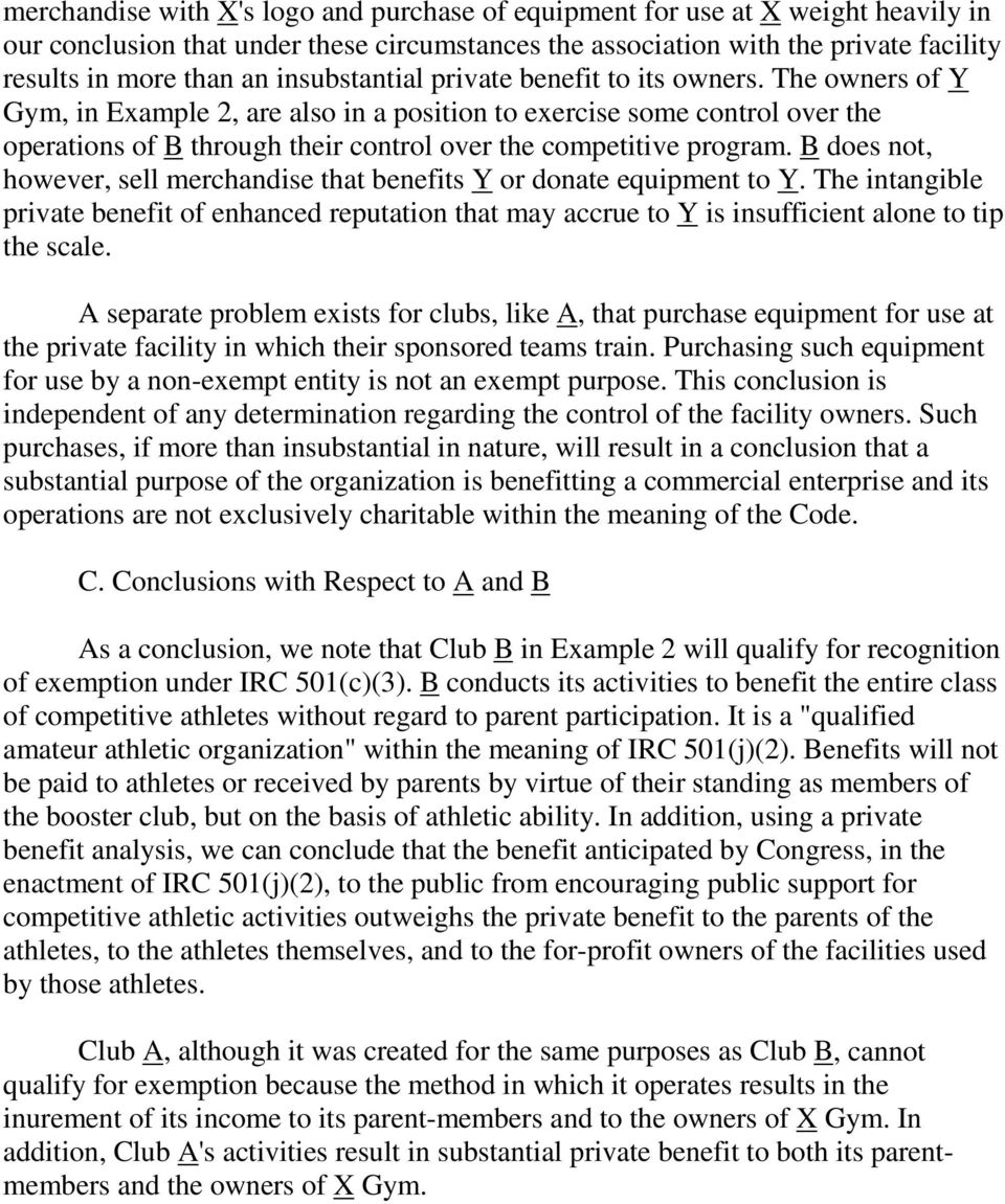 The owners of Y Gym, in Example 2, are also in a position to exercise some control over the operations of B through their control over the competitive program.
