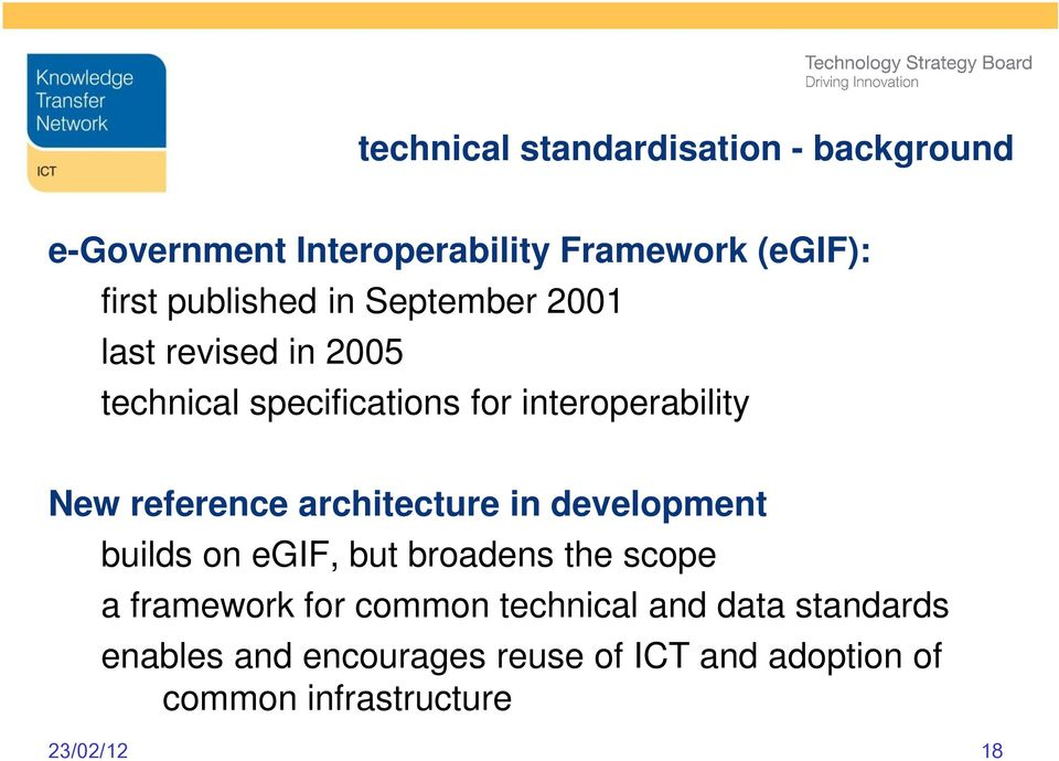 reference architecture in development builds on egif, but broadens the scope a framework for common
