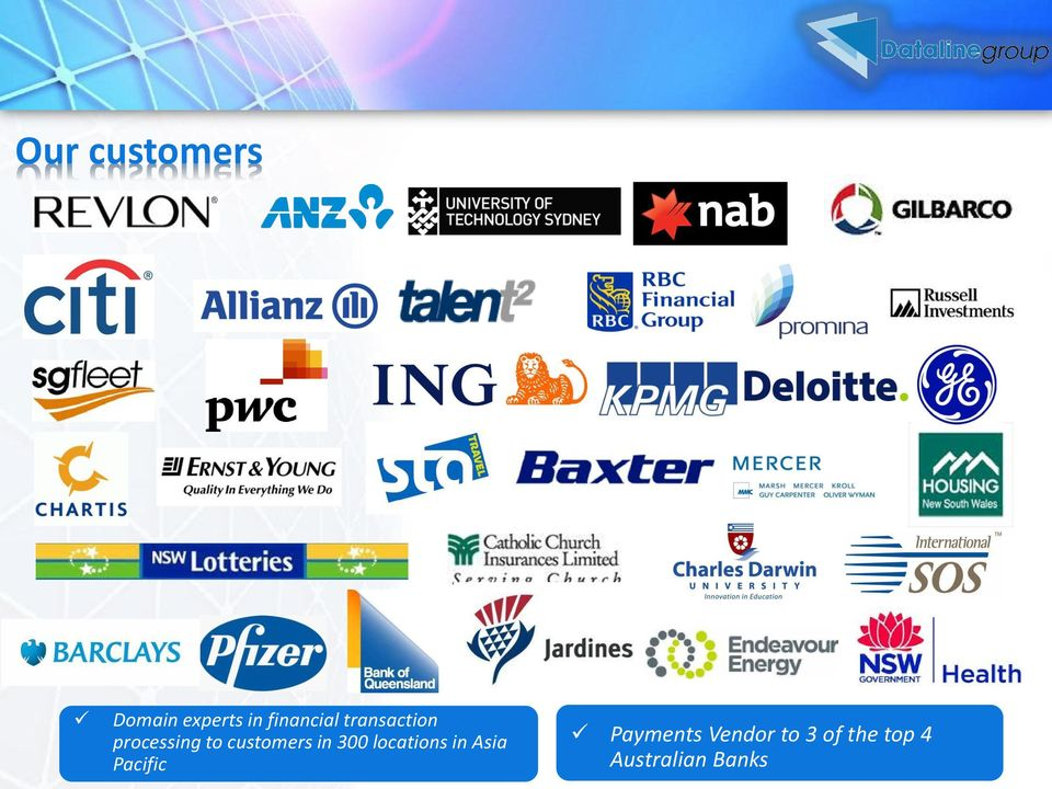 customers in 300 locations in Asia