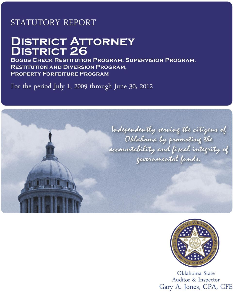 through June 30, 2012 Independently serving the citizens of Oklahoma by promoting the