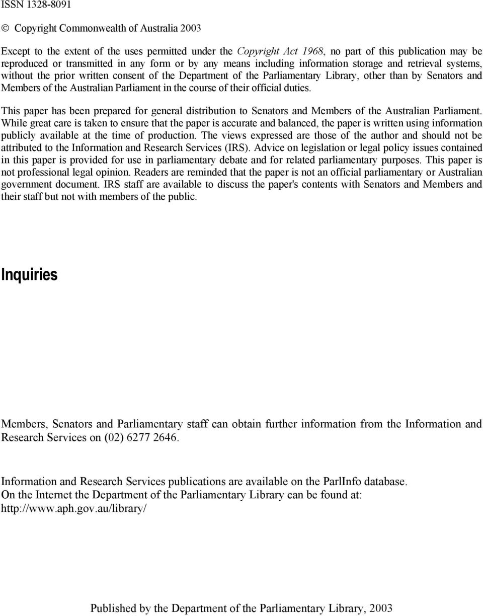 Australian Parliament in the course of their official duties. This paper has been prepared for general distribution to Senators and Members of the Australian Parliament.