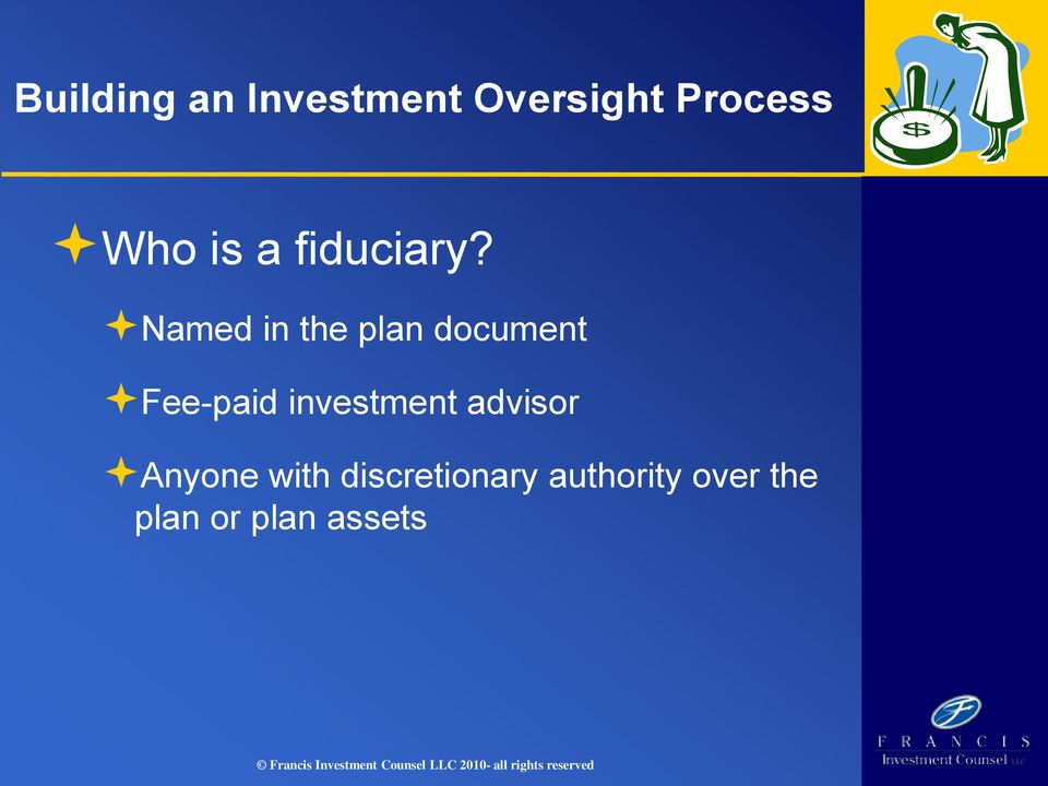 Discretionary Authority Sample Clauses