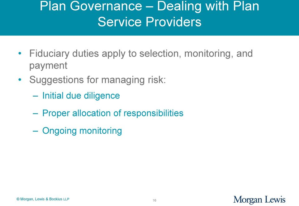 payment Suggestions for managing risk: Initial due