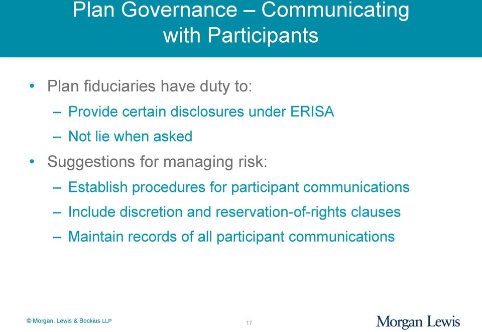 managing risk: Establish procedures for participant communications Include