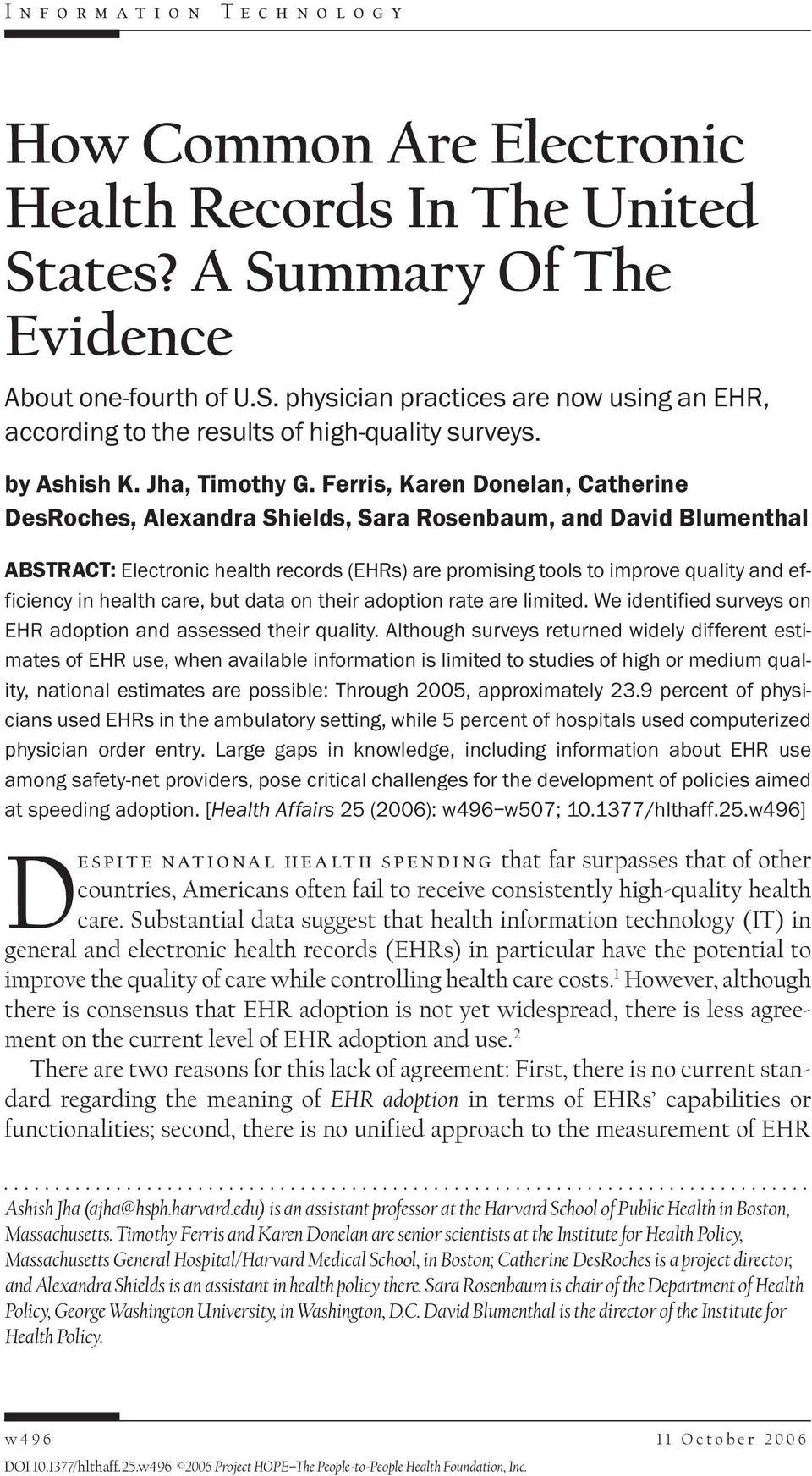 Ferris, Karen Donelan, Catherine DesRoches, Alexandra Shields, Sara Rosenbaum, and David Blumenthal ABSTRACT: Electronic health records (EHRs) are promising tools to improve quality and efficiency in