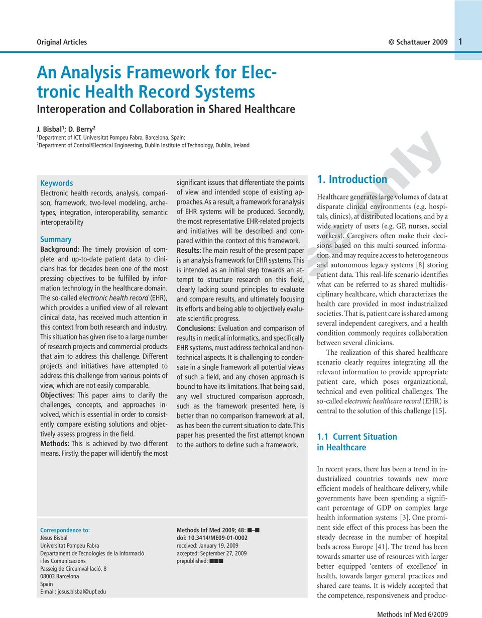 health records, analysis, comparison, framework, two-level modeling, archetypes, integration, interoperability, semantic interoperability Summary Background: The timely provision ofcomplete and