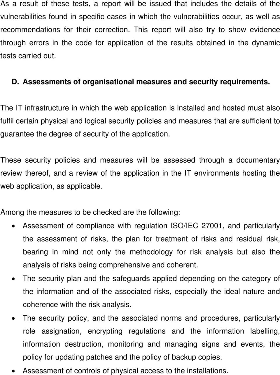 Assessments of organisational measures and security requirements.