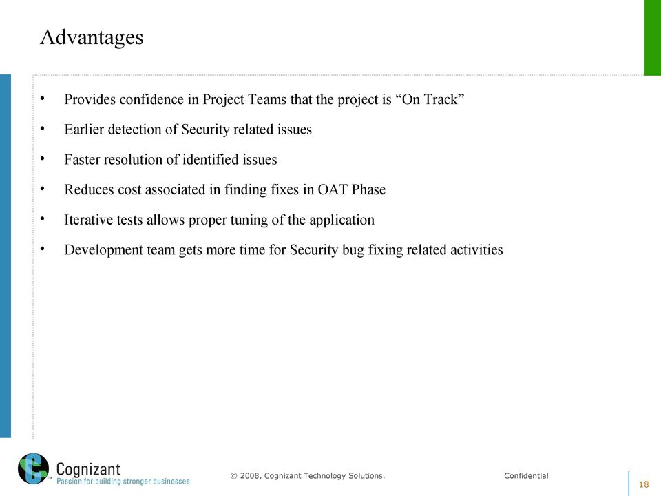 cost associated in finding fixes in OAT Phase Iterative tests allows proper tuning of