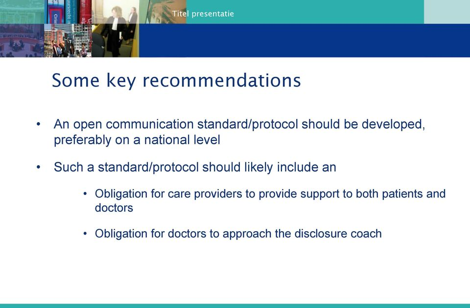 likely include an Obligation for care providers to provide support to both