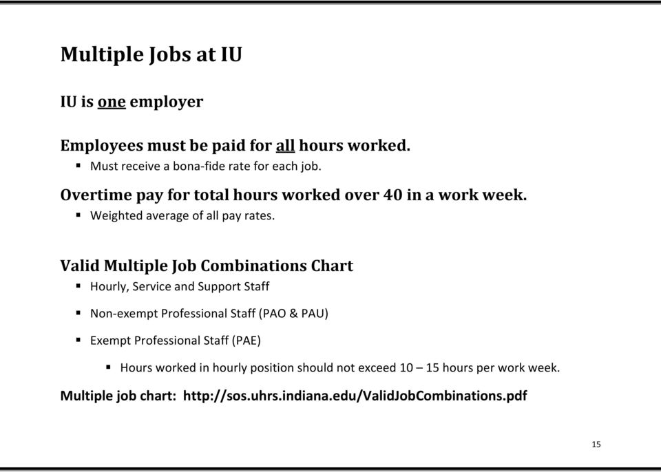 Valid Multiple Job Combinations Chart Hourly, Service and Support Staff Non-exempt Professional Staff (PAO & PAU) Exempt
