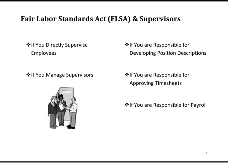 Position Descriptions If You Manage Supervisors If You are
