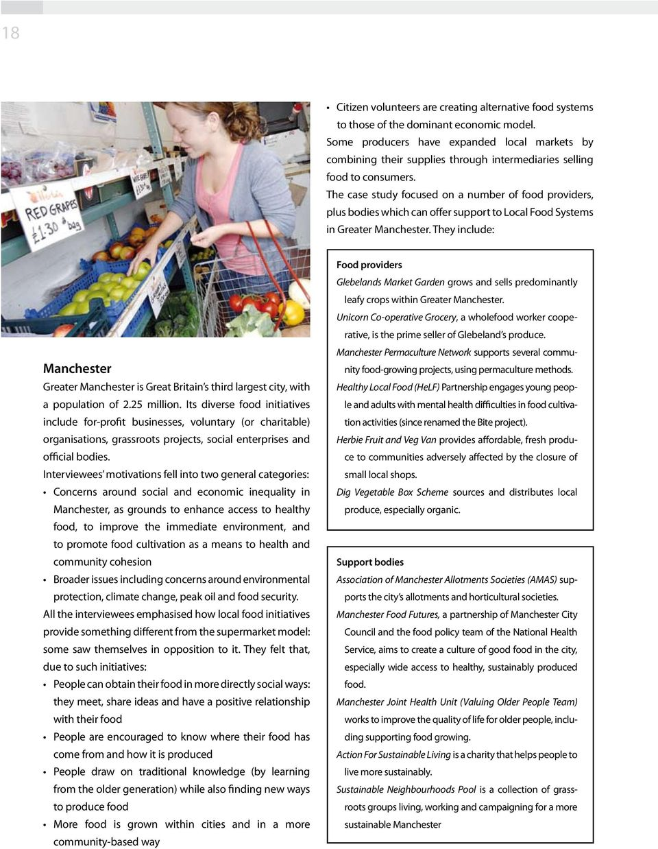 The case study focused on a number of food providers, plus bodies which can offer support to Local Food Systems in Greater Manchester.