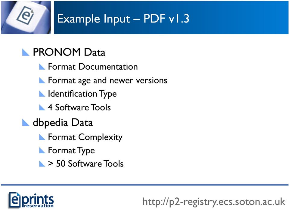 newer versions Identification Type 4 Software Tools