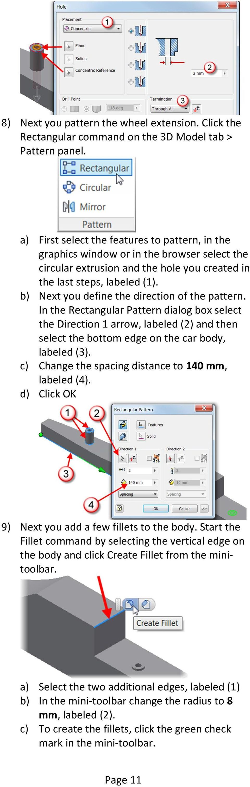 b) Next you define the direction of the pattern. In the Rectangular Pattern dialog box select the Direction 1 arrow, labeled (2) and then select the bottom edge on the car body, labeled (3).