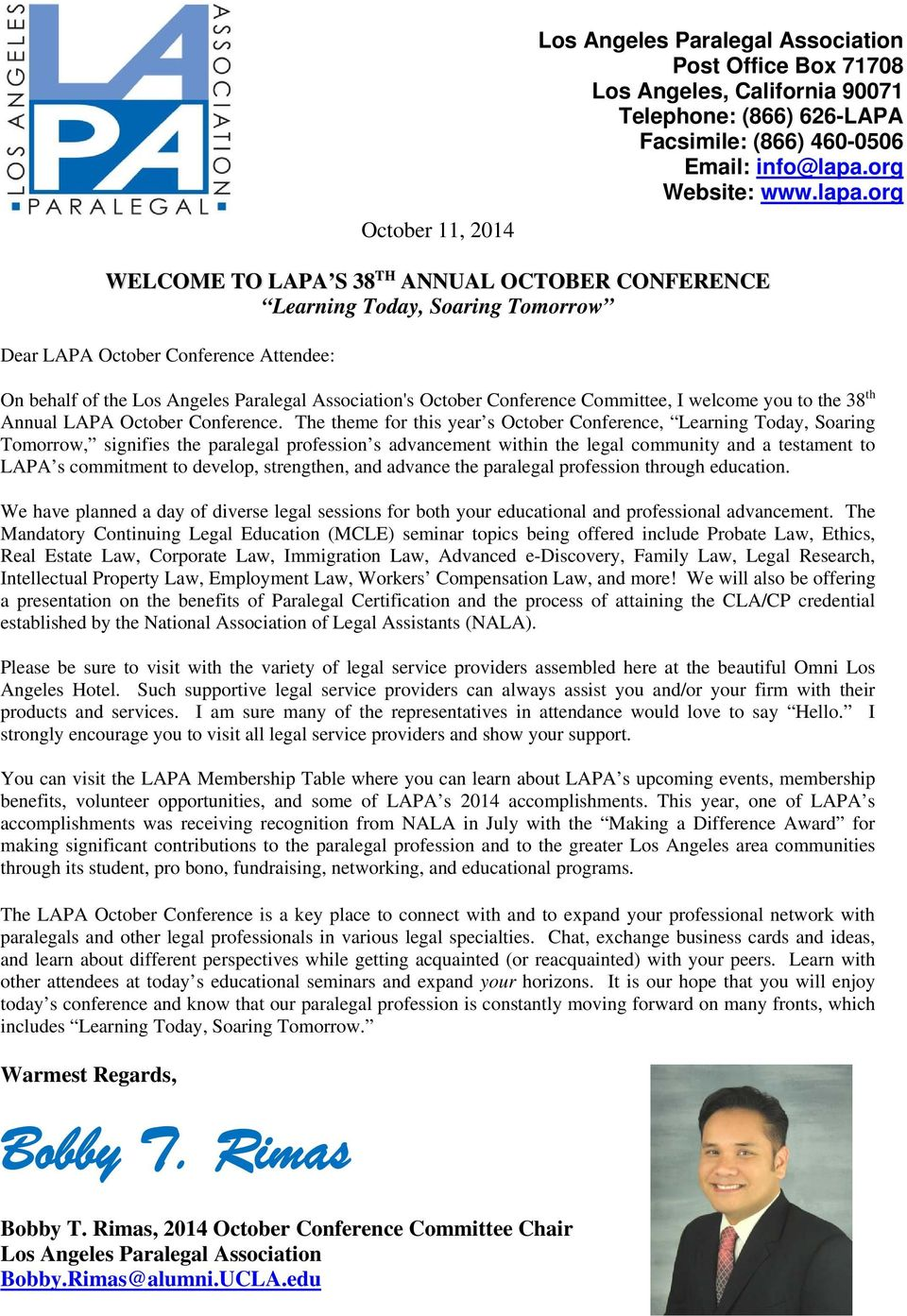 org WELCOME TO LAPA S 38 TH ANNUAL OCTOBER CONFERENCE Learning Today, Soaring Tomorrow Dear LAPA October Conference Attendee: On behalf of the Los Angeles Paralegal Association's October Conference