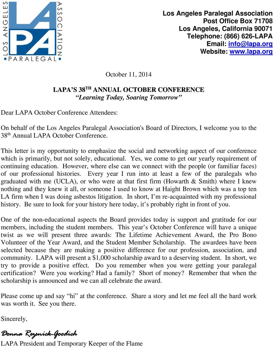 org October 11, 2014 LAPA S 38 TH ANNUAL OCTOBER CONFERENCE Learning Today, Soaring Tomorrow Dear LAPA October Conference Attendees: On behalf of the Los Angeles Paralegal Association's Board of