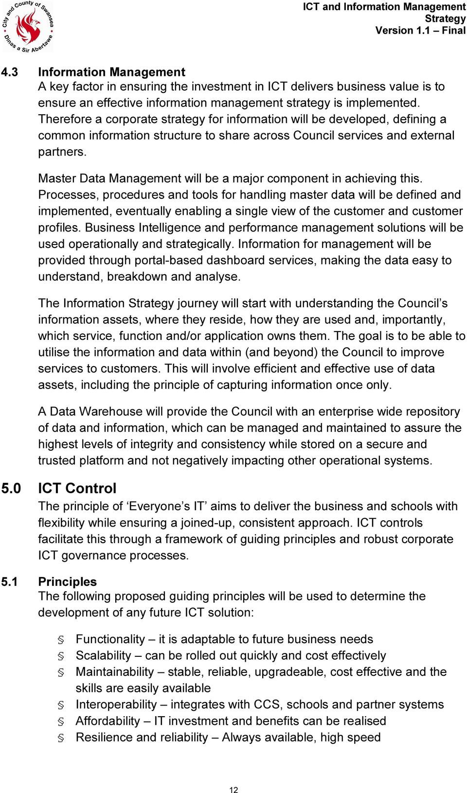 Master Data Management will be a major component in achieving this.