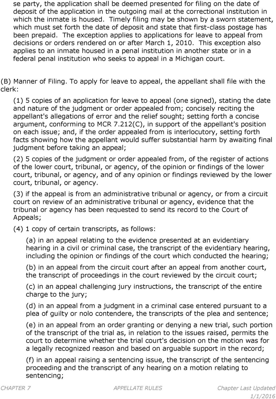 The exception applies to applications for leave to appeal from decisions or orders rendered on or after March 1, 2010.