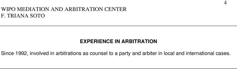 arbitrations as counsel to a