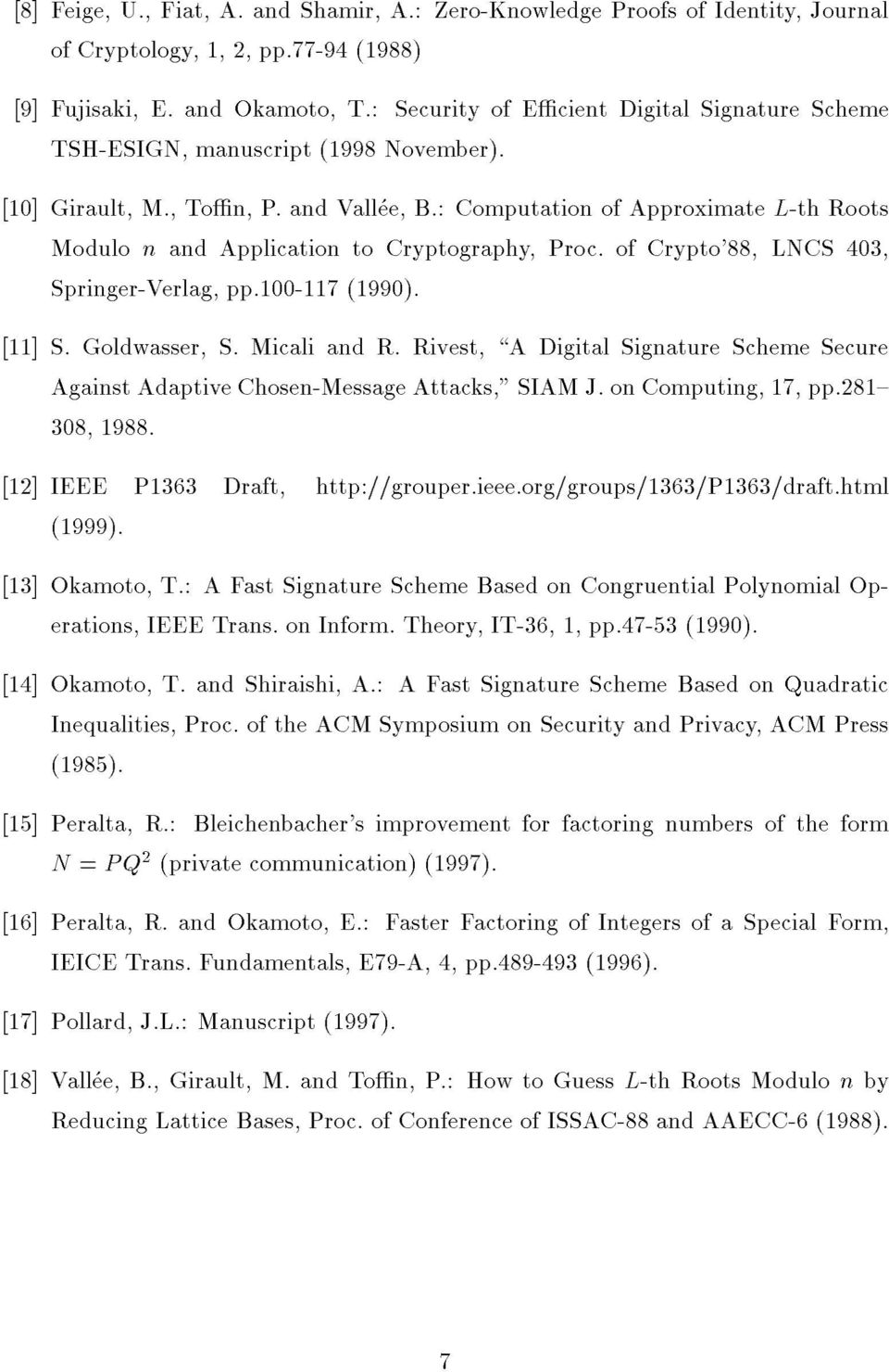 : Computation of Approximate L-th Roots Modulo n and Application to Cryptography, Proc. of Crypto'88, LNCS 403, Springer-Verlag, pp.100-117 (1990). [11] S. Goldwasser, S. Micali and R.