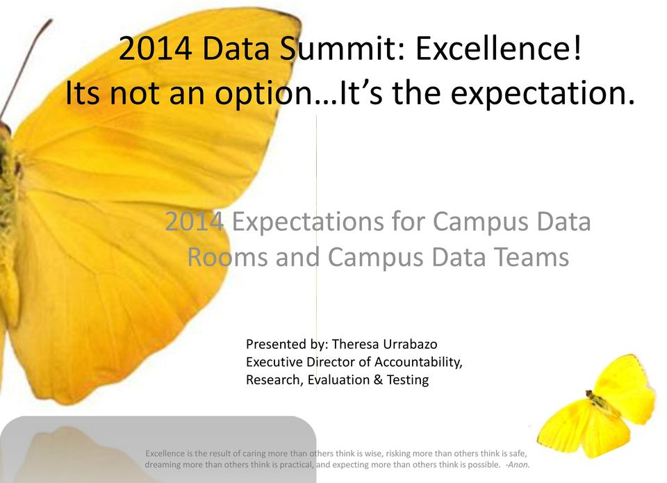 2014 Expectations for Campus Data Rooms and Campus Data