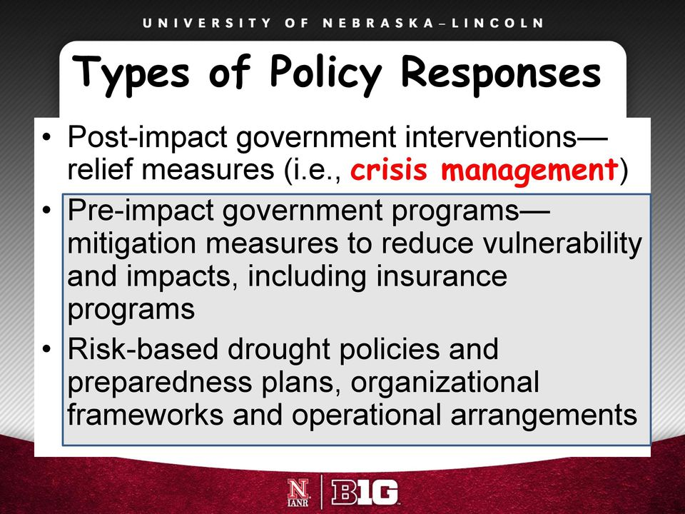reduce vulnerability and impacts, including insurance programs Risk-based drought
