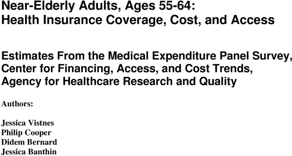 Financing, Access, and Cost Trends, Agency for Healthcare Research and