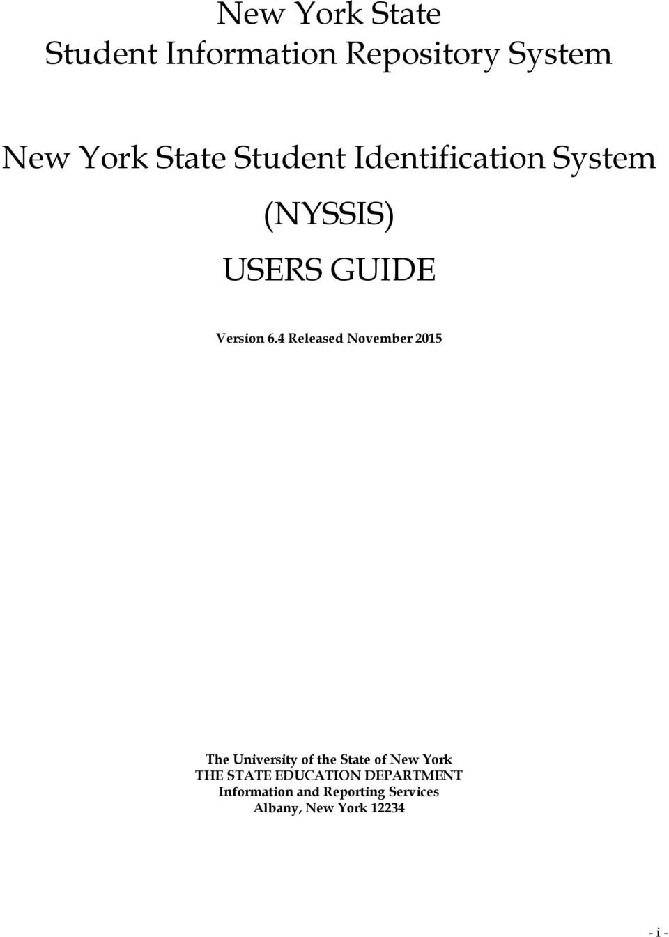 4 Released November 2015 The University of the State of New York THE