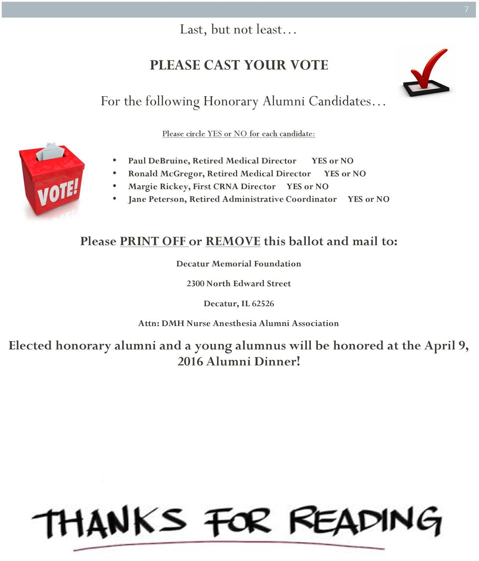 Retired Administrative Coordinator YES or NO Please PRINT OFF or REMOVE this ballot and mail to: Decatur Memorial Foundation 2300 North Edward Street