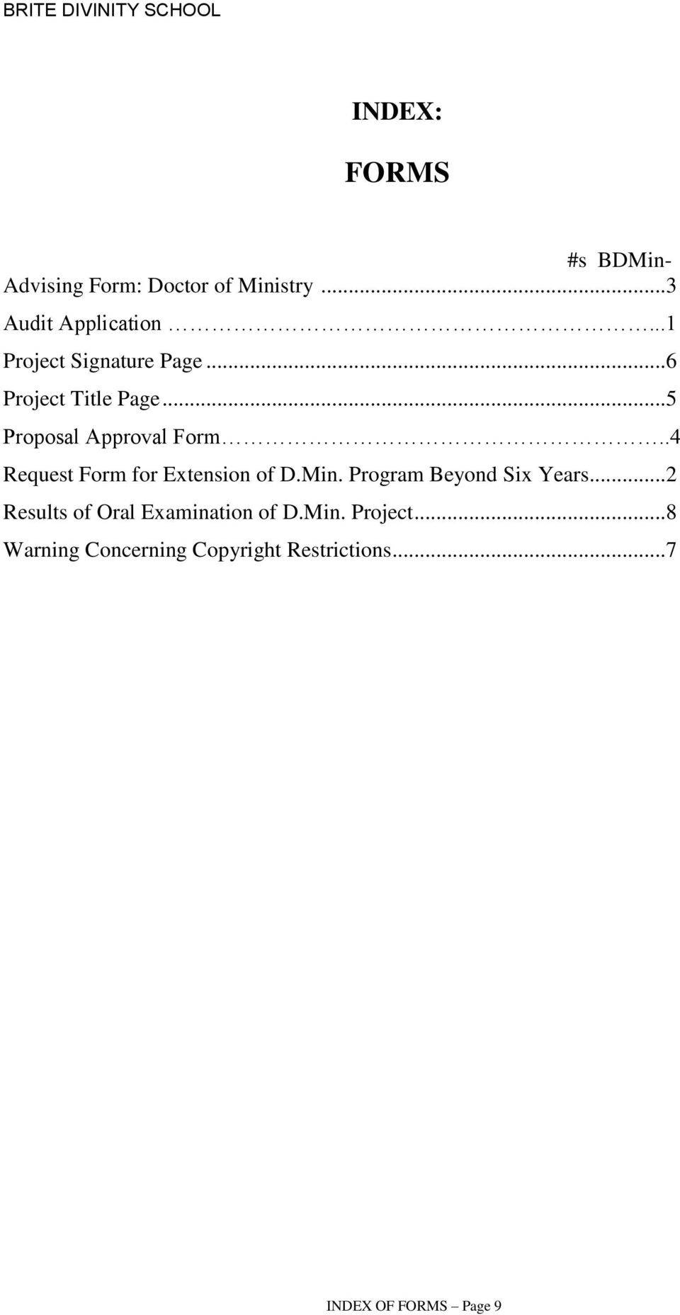 ..5 Proposal Approval Form..4 Request Form for Extension of D.Min.