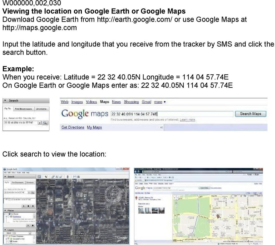 com/ or use Google Maps at http://maps.