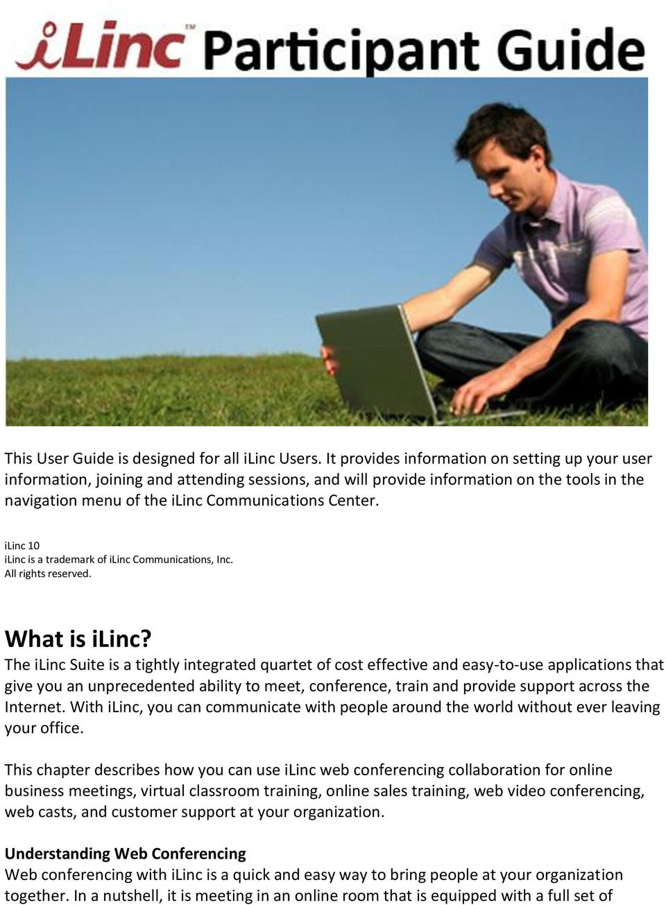 ilinc 10 ilinc is a trademark of ilinc Communications, Inc. All rights reserved. What is ilinc?