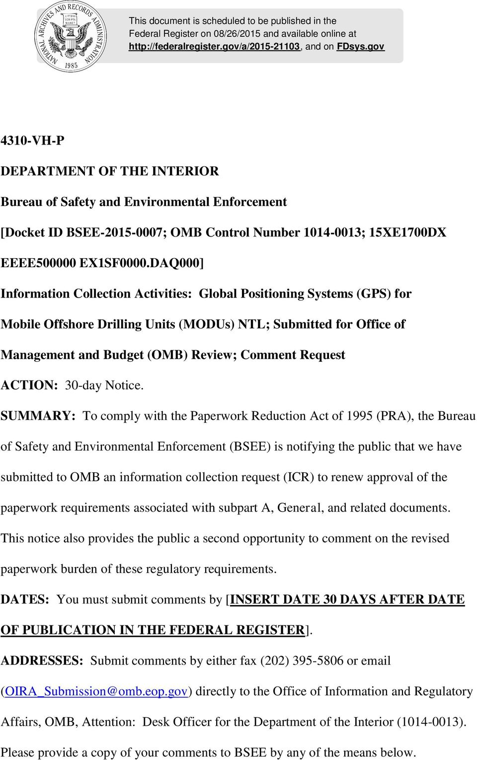 DAQ000] Information Collection Activities: Global Positioning Systems (GPS) for Mobile Offshore Drilling Units (MODUs) NTL; Submitted for Office of Management and Budget (OMB) Review; Comment Request