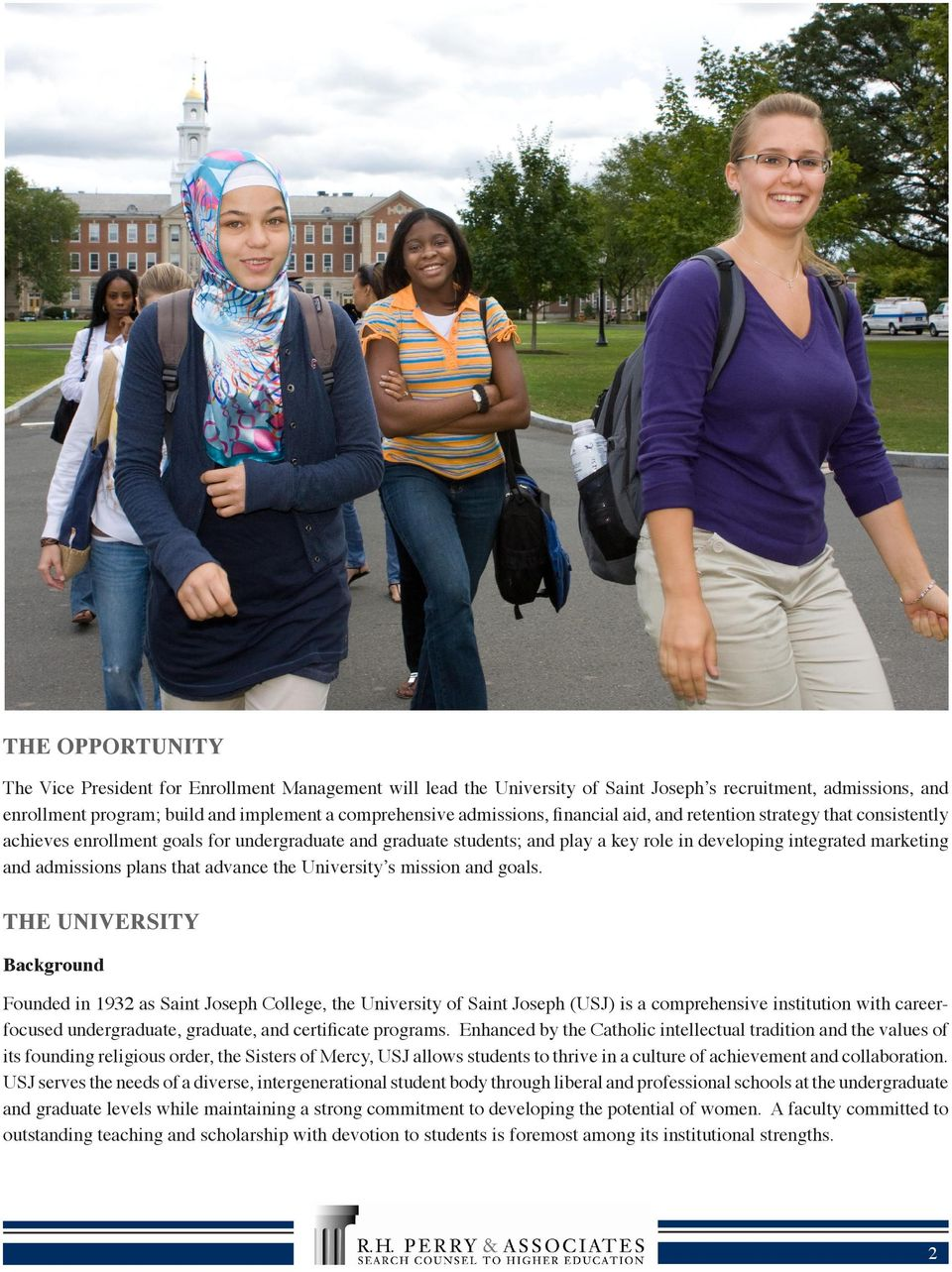 admissions plans that advance the University s mission and goals.