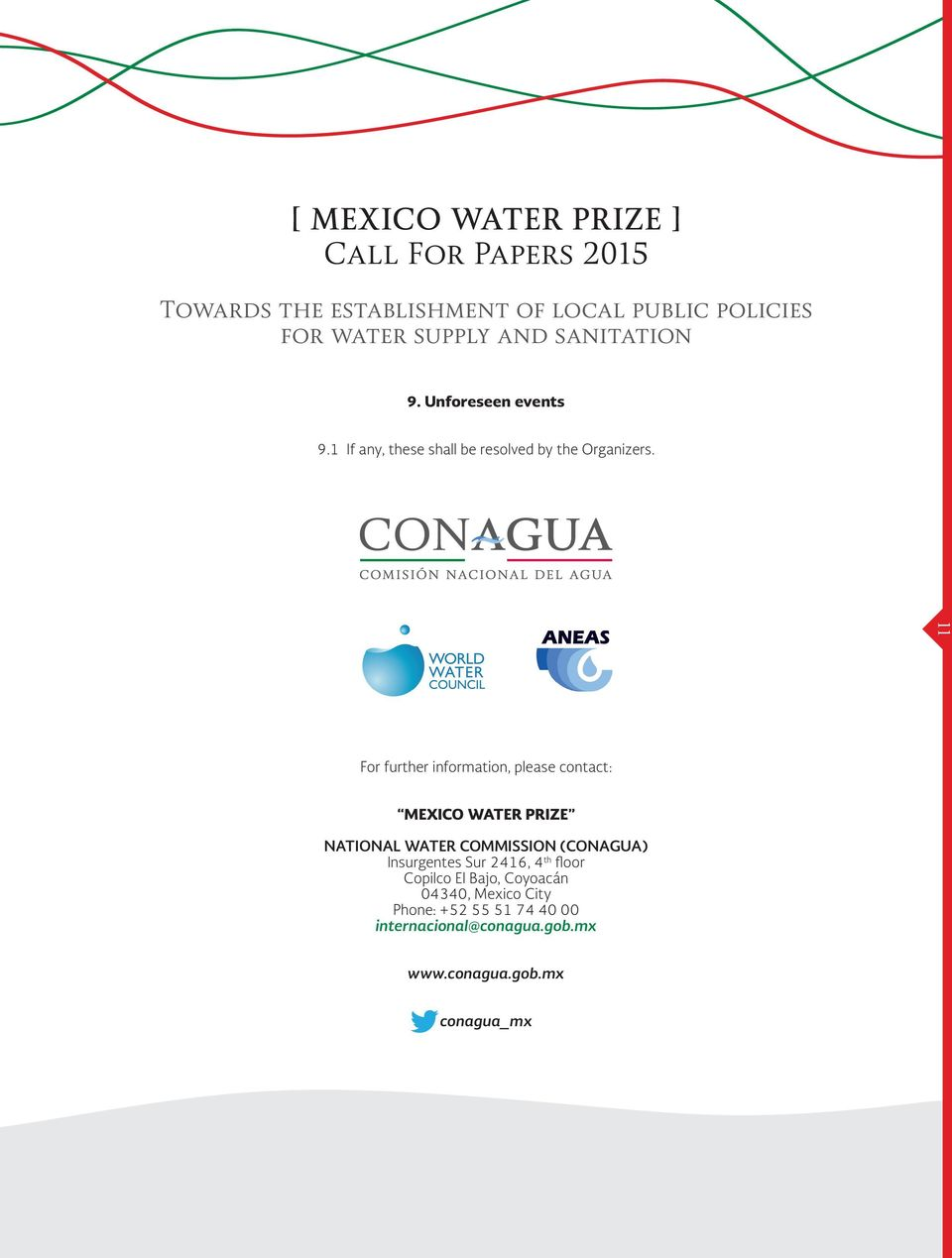 11 For further information, please contact: MEXICO WATER PRIZE NATIONAL WATER COMMISSION