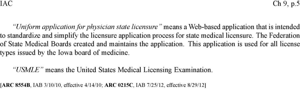 the licensure application process for state medical licensure.
