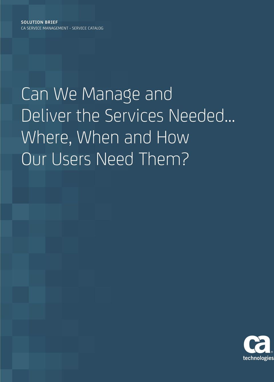 Manage and Deliver the Services