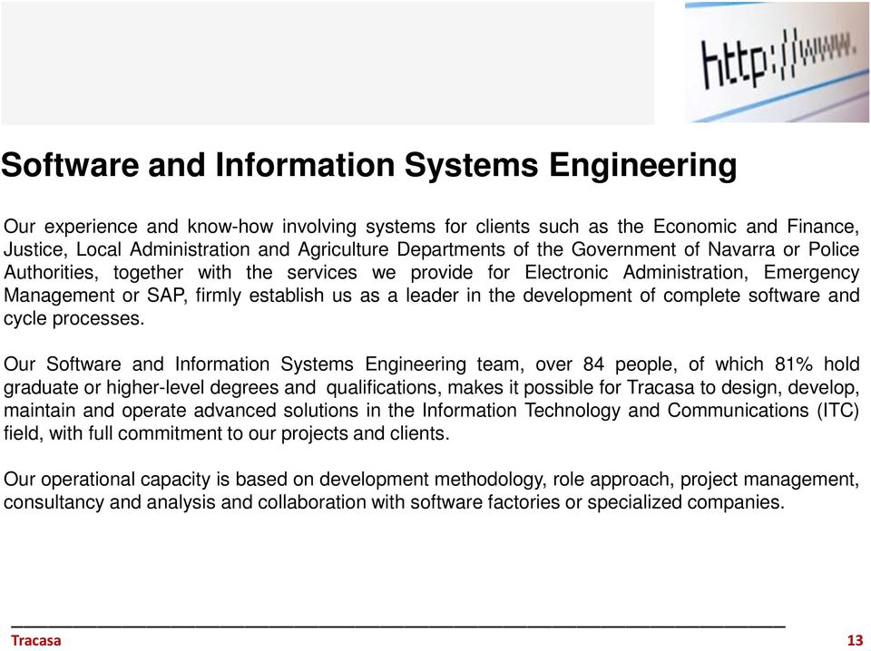 of complete software and cycle processes.