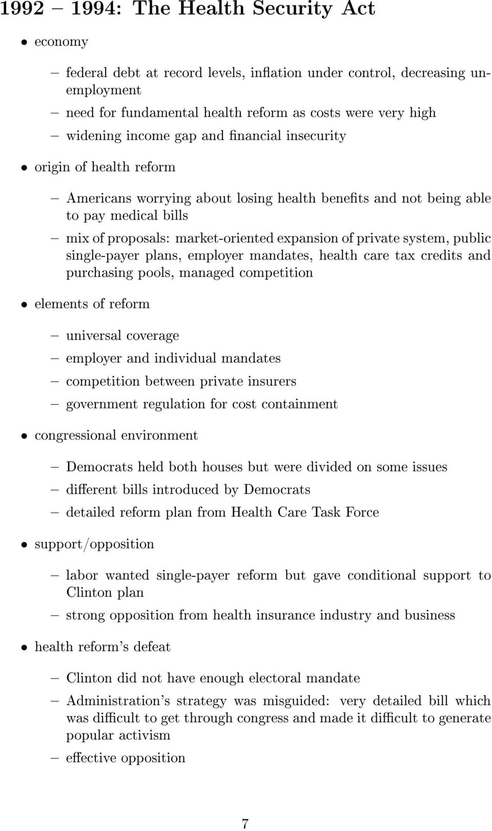 employer mandates, health care tax credits and purchasing pools, managed competition universal coverage employer and individual mandates competition between private insurers government regulation for