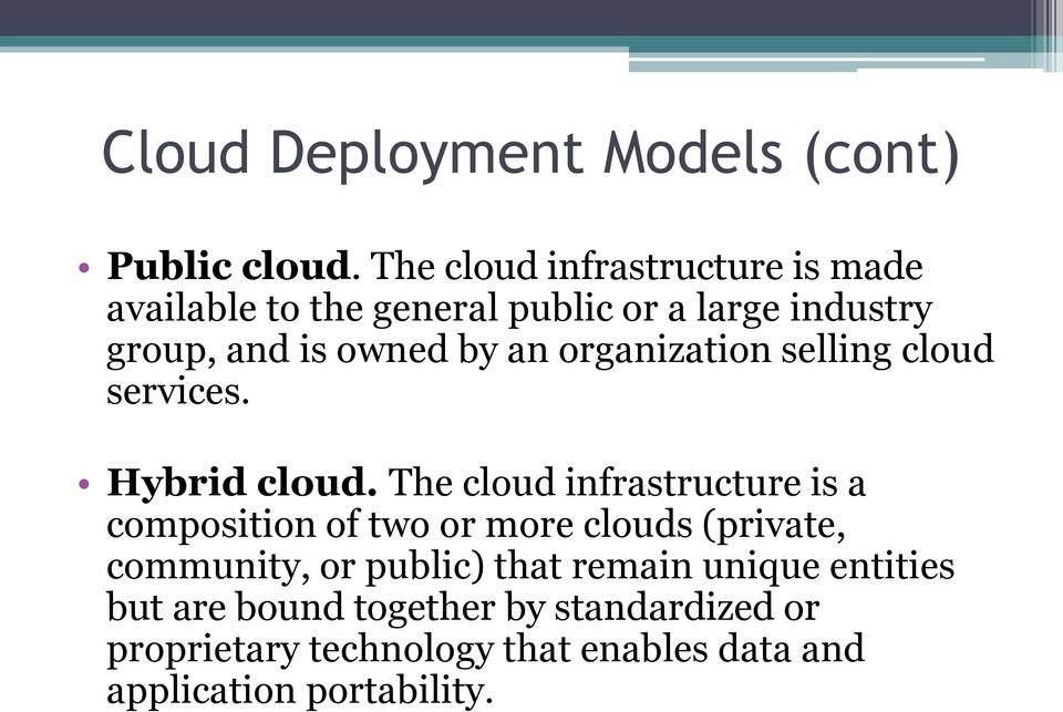 organization selling cloud services. Hybrid cloud.