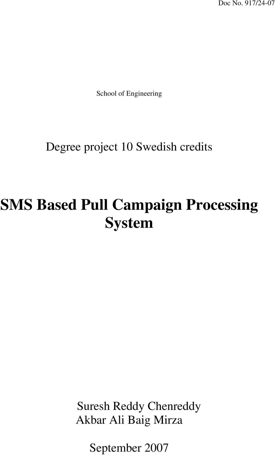 project 10 Swedish credits SMS Based Pull