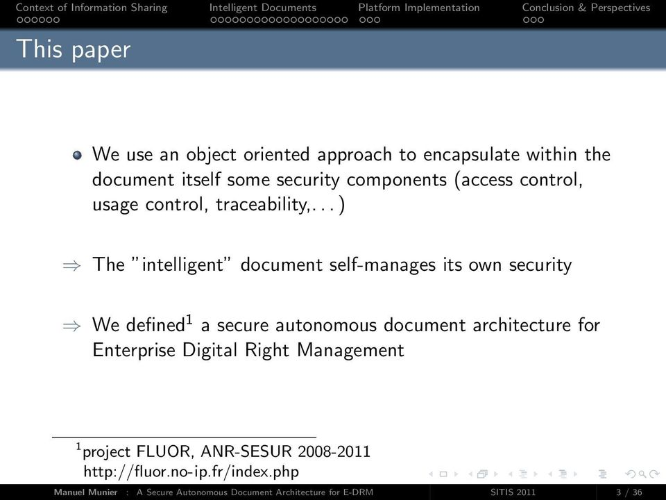 .. ) The intelligent document self-manages its own security We defined 1 a secure autonomous document architecture