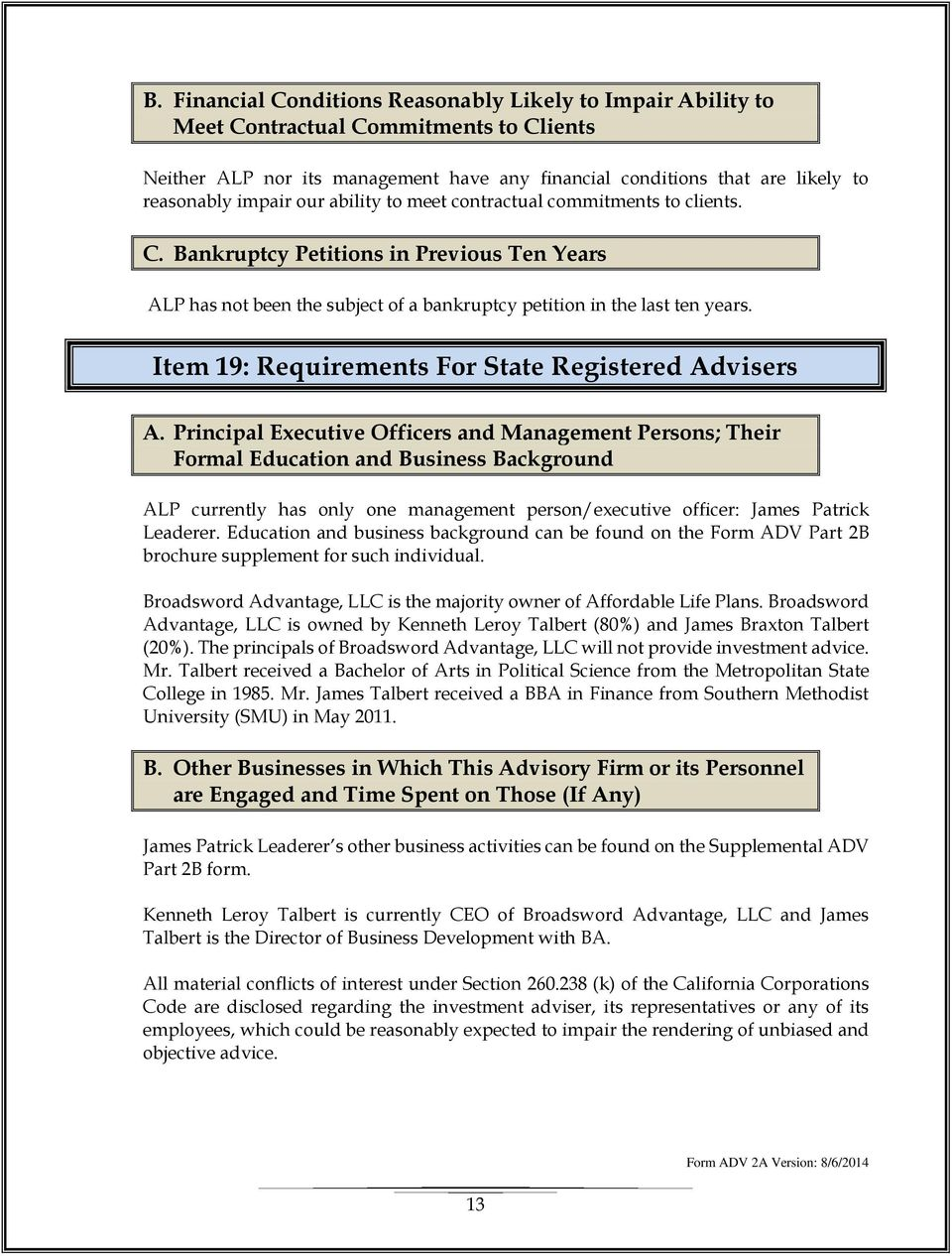 Item 19: Requirements For State Registered Advisers A.