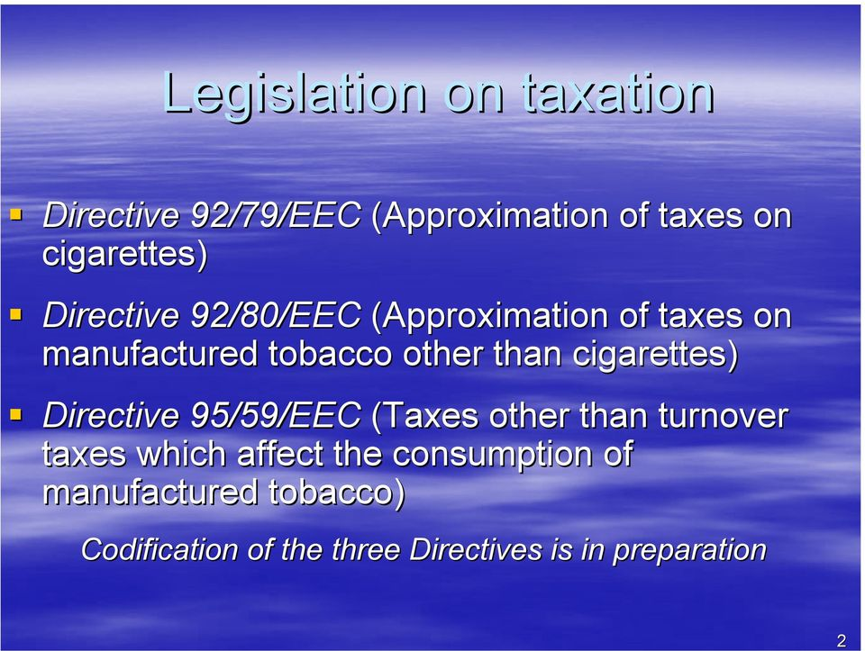 cigarettes) Directive 95/59/EEC (Taxes other than turnover taxes which affect the